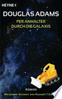 Per Anhalter durch die Galaxis  : Roman