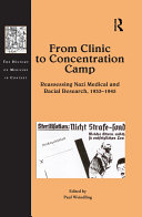 From Clinic to Concentration Camp