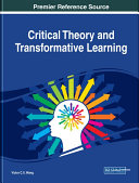 Critical Theory and Transformative Learning