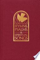 Hymns, Psalms & Spiritual Songs