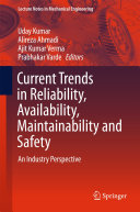 Current Trends in Reliability  Availability  Maintainability and Safety