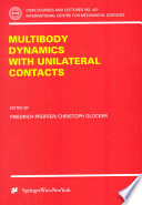 Multibody Dynamics with Unilateral Contacts