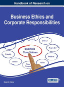 Handbook of Research on Business Ethics and Corporate Responsibilities