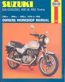 Suzuki GS-GSX 250, 400 and 450 Twins Owners Workshop Manual, M736