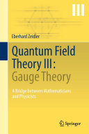 Quantum Field Theory III: Gauge Theory
