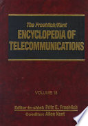 The Froehlich/Kent Encyclopedia of Telecommunications