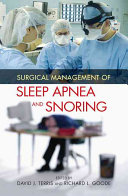 Surgical Management of Sleep Apnea and Snoring