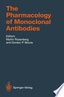 The Pharmacology of Monoclonal Antibodies
