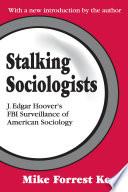 Stalking Sociologists