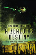 A Zealot's Destiny Pdf/ePub eBook
