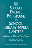 Special Events Programs in School Library Media Centers
