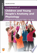 Fundamentals Of Children And Young People S Anatomy And Physiology