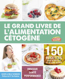 Le grand livre de l'alimentation cétogène Pdf/ePub eBook