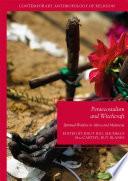 Pentecostalism and Witchcraft  : Spiritual Warfare in Africa and Melanesia