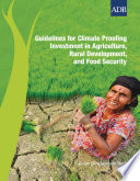Guidelines for Climate Proofing Investment in Agriculture  Rural Development  and Food Security