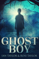 Ghost Boy  Large Print Edition