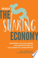 The Rise of the Sharing Economy: Exploring the Challenges and Opportunities of Collaborative Consumption