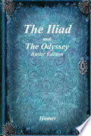 The Iliad and The Odyssey  Butler Edition