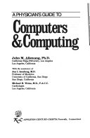 A Physician s Guide to Computers and Computing