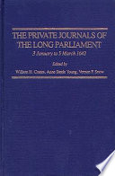 The Private Journals Of The Long Parliament 3 January To 5 March 1642