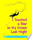 I Touched a Star in My Dream Last Night