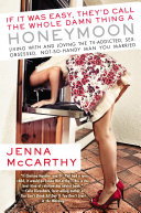 If It Was Easy, They'd Call the Whole Damn Thing a Honeymoon Pdf/ePub eBook