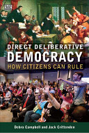Direct deliberative democracy: how citizens can rule