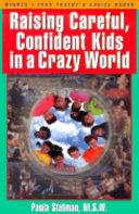 Raising Careful  Confident Kids in a Crazy World