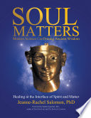 Soul Matters  Modern Science Confirming Ancient Wisdom