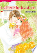 JUST FRIENDS TO   JUST MARRIED Book