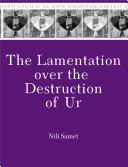 The Lamentation over the Destruction of Ur [Pdf/ePub] eBook