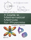 A Course in Mathematical Methods for Physicists