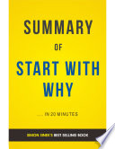 Start With Why  by Simon Sinek   Summary   Analysis