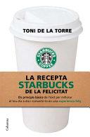 La recepta Starbucks de la felicitat