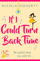 Pdf If I Could Turn Back Time: the laugh-out-loud love story of the year!