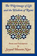 The Pilgrimage of Life and the Wisdom of Rumi Book PDF