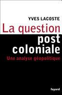 Pdf La question post-coloniale Telecharger