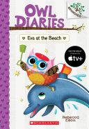 Eva at the Beach: A Branches Book (Owl Diaries #14) Pdf/ePub eBook