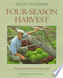 The New Organic Grower's Four-season Harvest