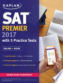 SAT Premier 2017 with 5 Practice Tests