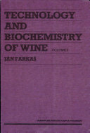 Technology and Biochemistry of Wine