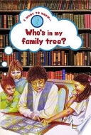 Who s in My Family Tree  Book PDF