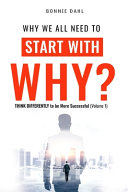 Why We All Need to Start with Why