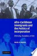 Afro Caribbean Immigrants and the Politics of Incorporation