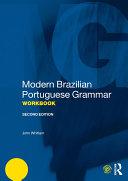 Modern Brazilian Portuguese Grammar Workbook Pdf/ePub eBook