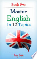 Master English in 12 Topics  Book Two