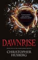 Chaos Queen - Dawnrise (Chaos Queen 5) Book