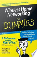 """""""Wireless Home Networking For Dummies"""" by Danny Briere, Hurley, Edward Ferris"""