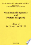Membrane Biogenesis and Protein Targetting