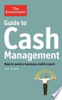 The Economist Guide to Cash Management